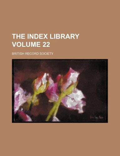 9781130869903: The index library Volume 22