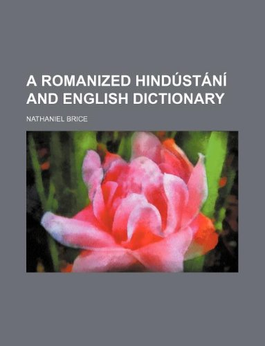 9781130881912: A Romanized Hindustani and English Dictionary