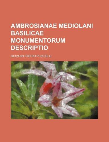 9781130884180: Ambrosianae mediolani Basilicae monumentorum descriptio