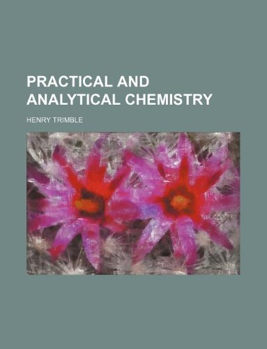 9781130885057: Practical and analytical chemistry