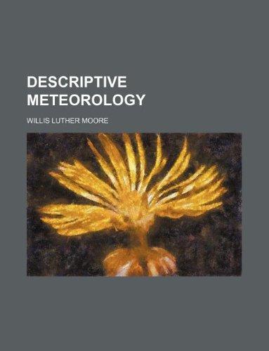 9781130894011: Descriptive meteorology