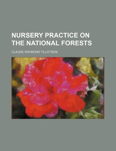 9781130906141: Nursery practice on the national forests