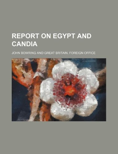 9781130906486: Report on Egypt and Candia