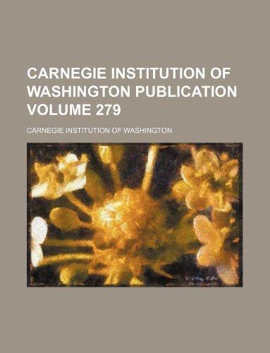 9781130911473: Carnegie Institution of Washington publication Volume 279