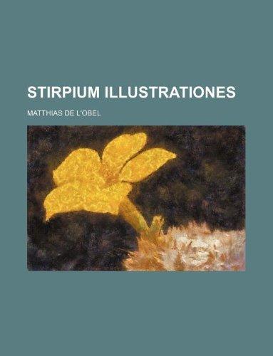 Stirpium illustrationes: L'obel, Matthias de