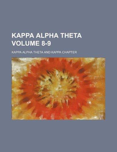 Kappa Alpha Theta Volume 8-9: Kappa Alpha Theta