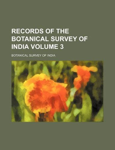 9781130939491: Records of the Botanical Survey of India Volume 3