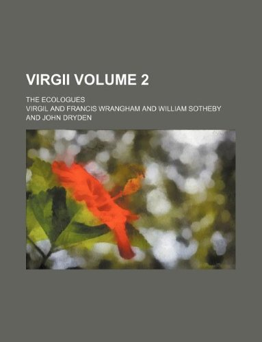 9781130947502: Virgii Volume 2 ; the Ecologues