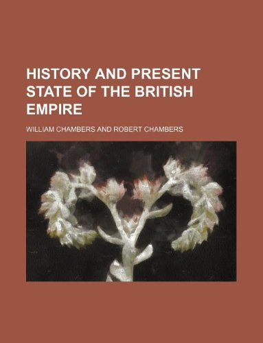 9781130967463: History and present state of the British empire