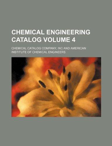 9781130967883: Chemical engineering catalog Volume 4