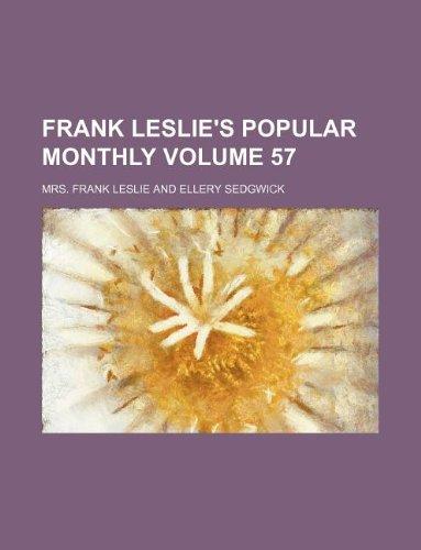 9781130983739: Frank Leslie's popular monthly Volume 57