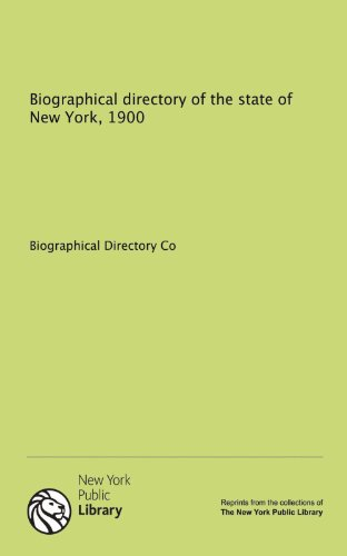 9781131000602: Biographical directory of the state of New York, 1900