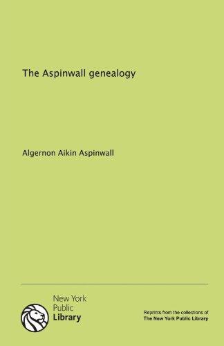 9781131003207: The Aspinwall genealogy