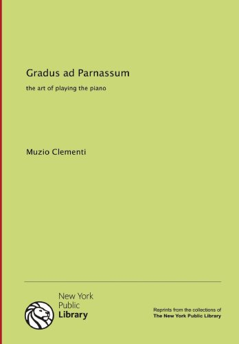 9781131016047: Gradus ad Parnassum: the art of playing the piano