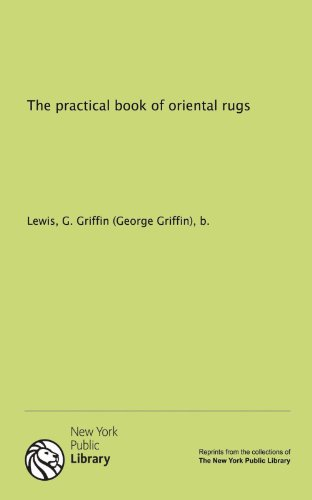 9781131025100: The practical book of oriental rugs