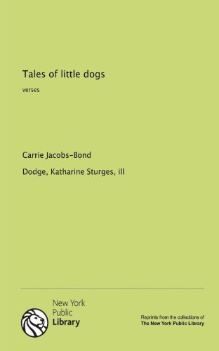 9781131026657: Tales of little dogs: verses
