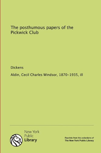 9781131031002: The posthumous papers of the Pickwick Club