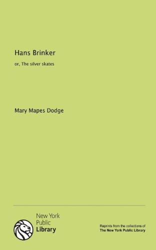 9781131033235: Hans Brinker: or, The silver skates