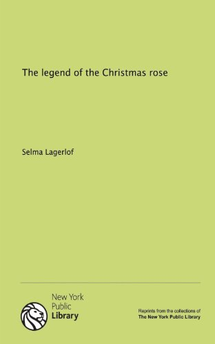 9781131039466: The legend of the Christmas rose