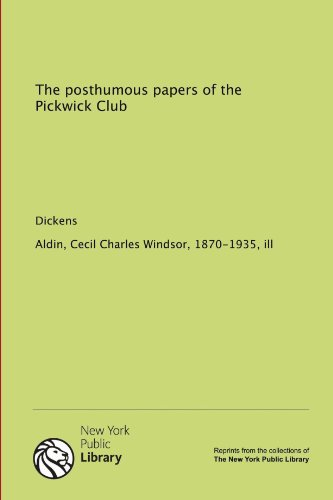 9781131053394: The posthumous papers of the Pickwick Club