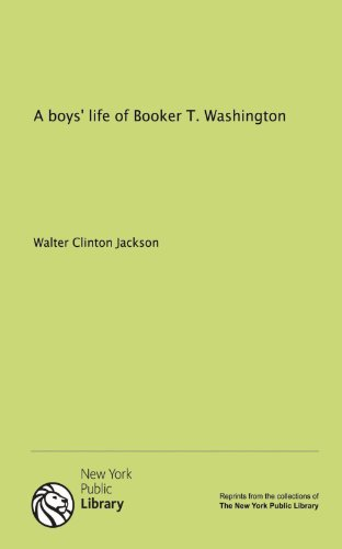 9781131063706: A boys' life of Booker T. Washington