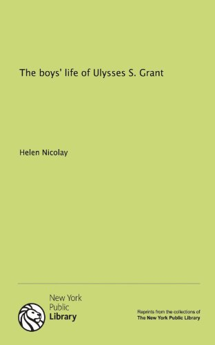 9781131067384: The boys' life of Ulysses S. Grant