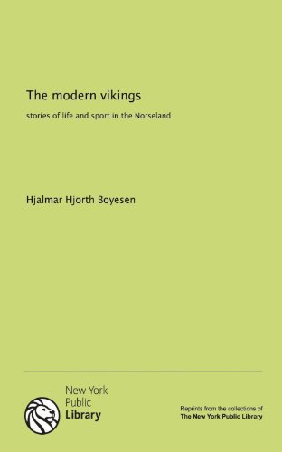 9781131067452: The modern vikings: stories of life and sport in the Norseland