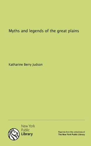 9781131067568: Myths and legends of the great plains