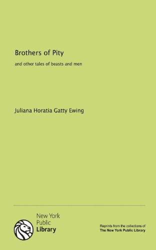 9781131067650: Brothers of Pity and Other Tales of Beasts and Men