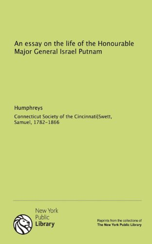 9781131069074: An essay on the life of the Honourable Major General Israel Putnam