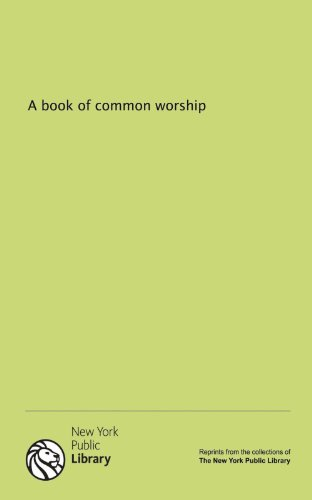 9781131069678: A book of common worship