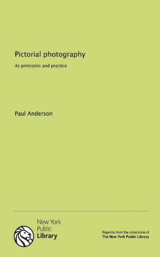 Pictorial photography: its principles and practice (1131069811) by Paul Anderson