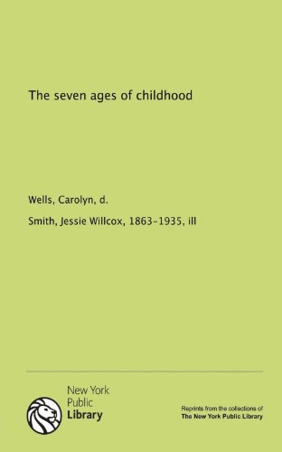9781131070247: The seven ages of childhood
