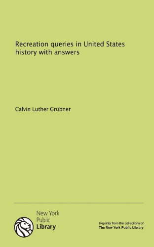 9781131071992: Recreation queries in United States history with answers