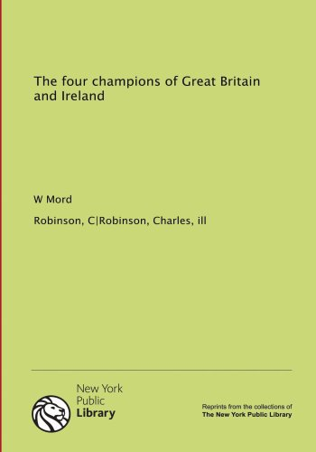 9781131072029: The four champions of Great Britain and Ireland