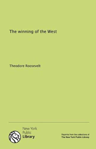 9781131072111: The winning of the West