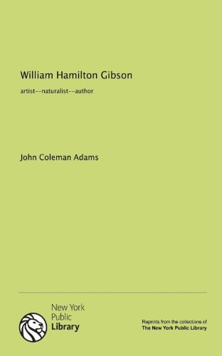 9781131085371: William Hamilton Gibson: artist--naturalist--author