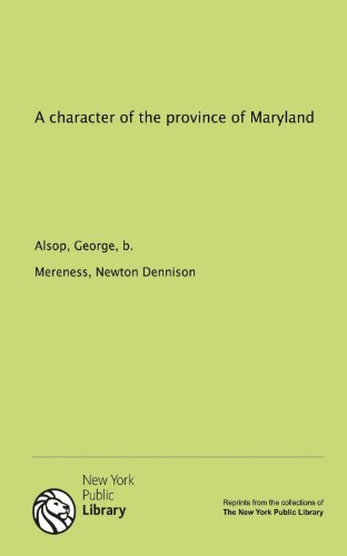 9781131085609: A character of the province of Maryland