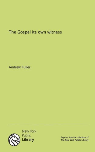 9781131099132: The Gospel its own witness