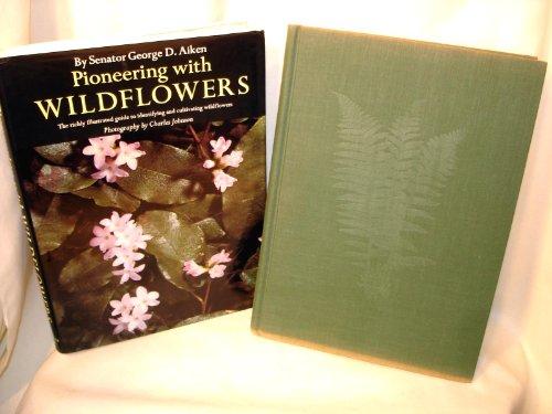 9781131112299: Pioneering with wildflowers,
