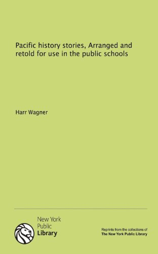 9781131113104: Pacific history stories, Arranged and retold for use in the public schools