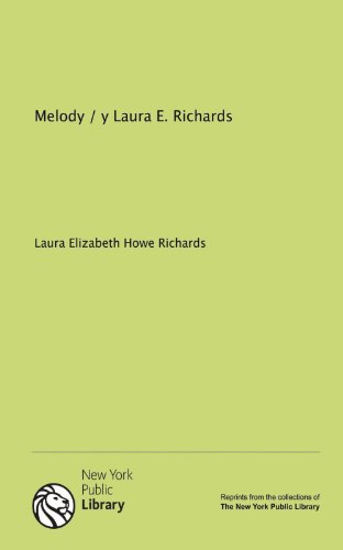9781131121376: Melody / y Laura E. Richards