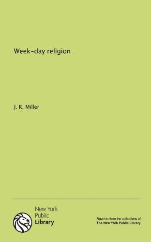 9781131134710: Week-day religion