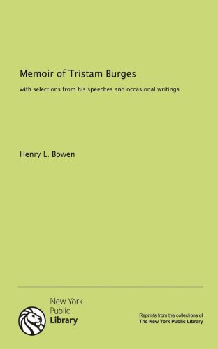 9781131137780: Memoir of Tristam Burges: with selections from his speeches and occasional writings