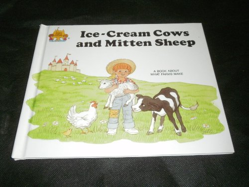 9781131242095: Ice Cream Cows and Mitten Sheep