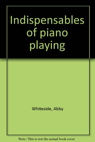 9781131277189: Indispensables of piano playing