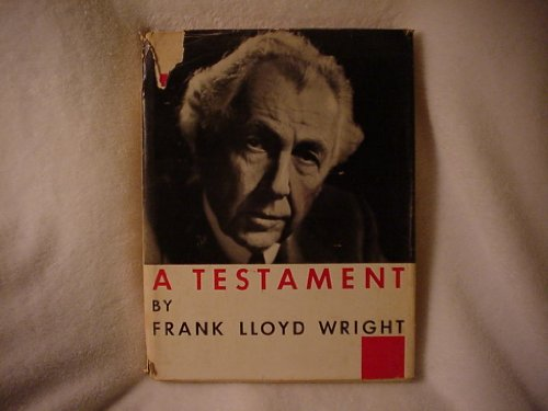 9781131291789: A Testament / Frank Lloyd Wright