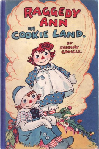 9781131324395: Raggedy Ann in Cookie Land