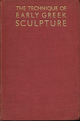 9781131370613: The technique of early Greek sculpture,