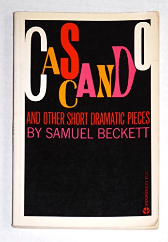 Cascando, and other short dramatic pieces (1131452054) by Samuel Beckett